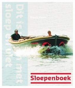 Dit is varen met sloep en vlet  -  Sloepenboek