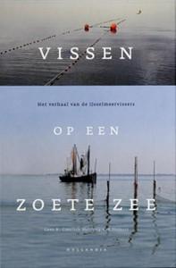 Vissen op een zoete zee (paperback)  -  Het verhaal van de I