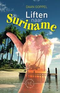 Liften naar Suriname - Auteur: Goppel, D.