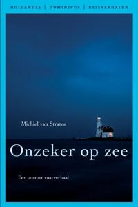 Onzeker op zee - Auteur: Straten, M. van