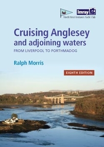 Cruising Anglesey & Adjoining Waters: