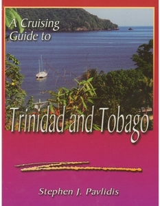 A Cruising Guide to Trinidad & Tobago